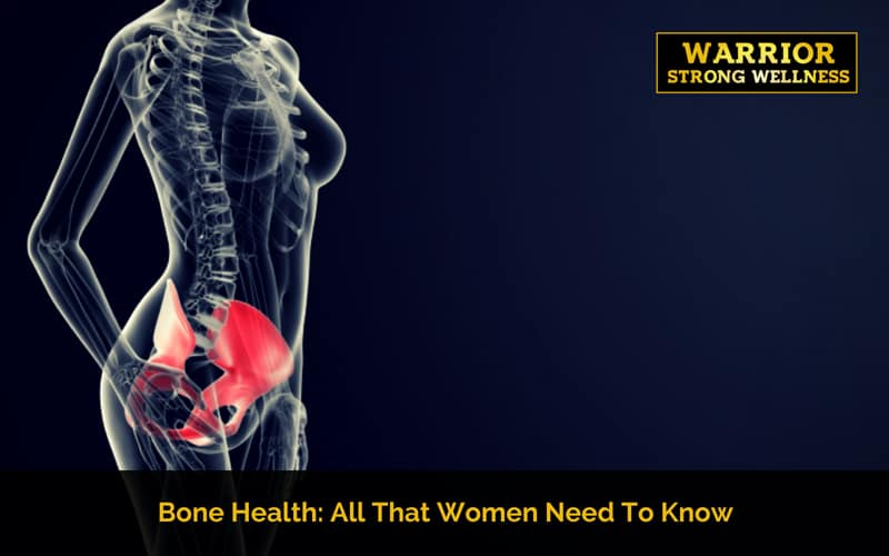 Bone Health: All That Women Need To Know
