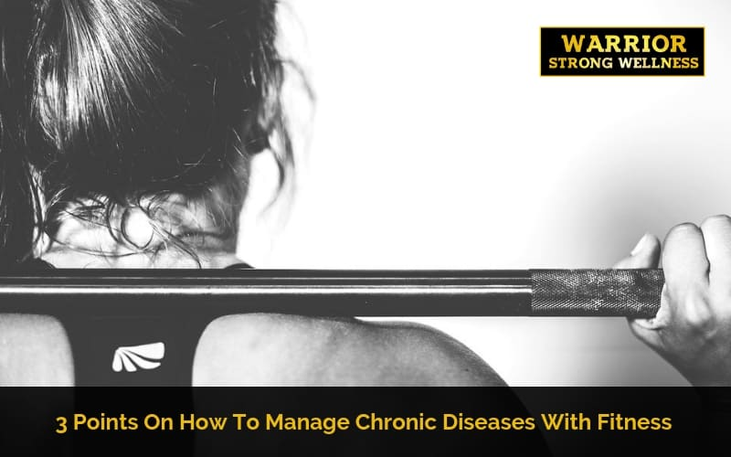 Manage Chronic Diseases With Fitness
