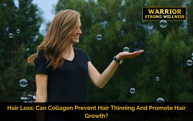Collagen Prevent Hair Thinning And Promote Hair Growth