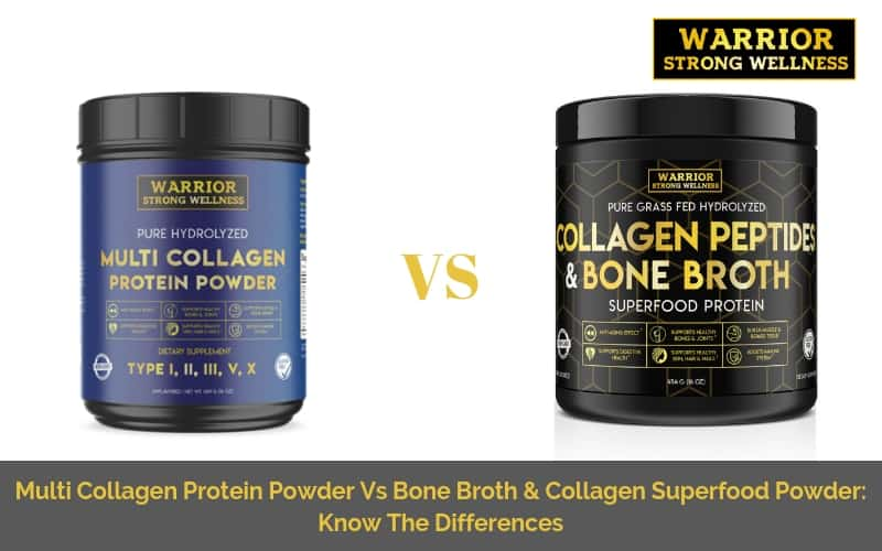 Multi Collagen Protein Powder Vs Bone Broth & Collagen Superfood Powder