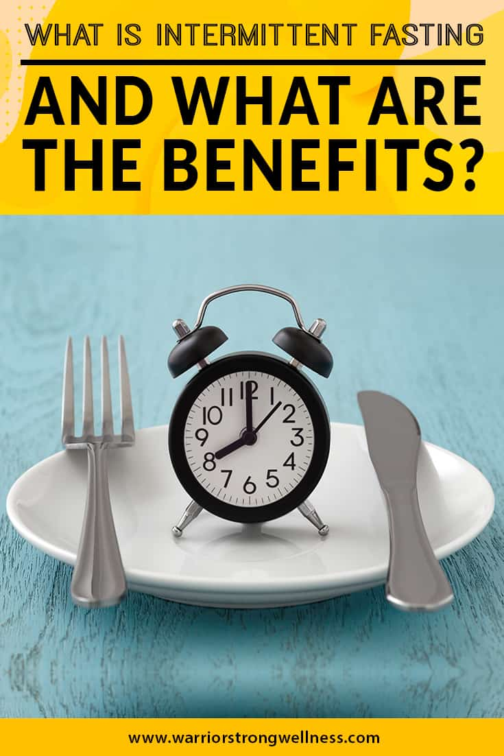 what-is-intermittent-fasting-and-what-are-the-benefits