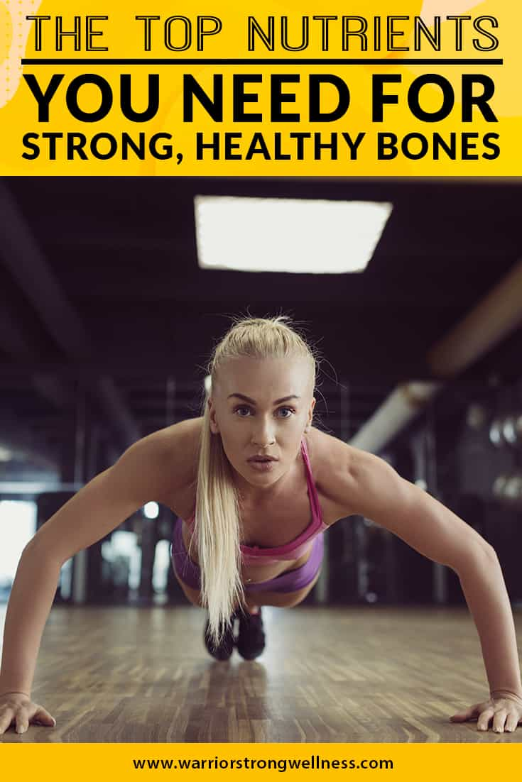 the-top-nutrients-you-need-for-strong-healthy-bones