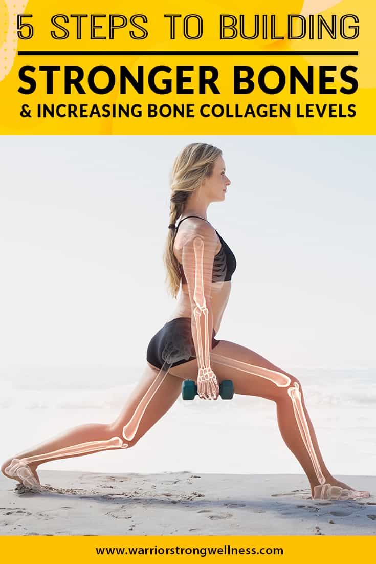 5-steps-to-building-stronger-bones-and-increasing-bone-collagen-levels
