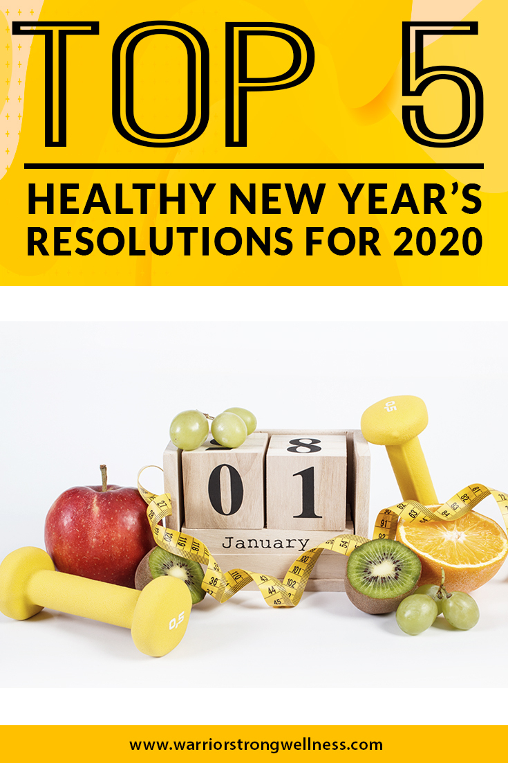 Top 5 Healthy New Year's Resolutions for 2020