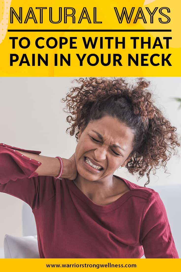 natural-ways-to-cope-with-that-pain-in-your-neck