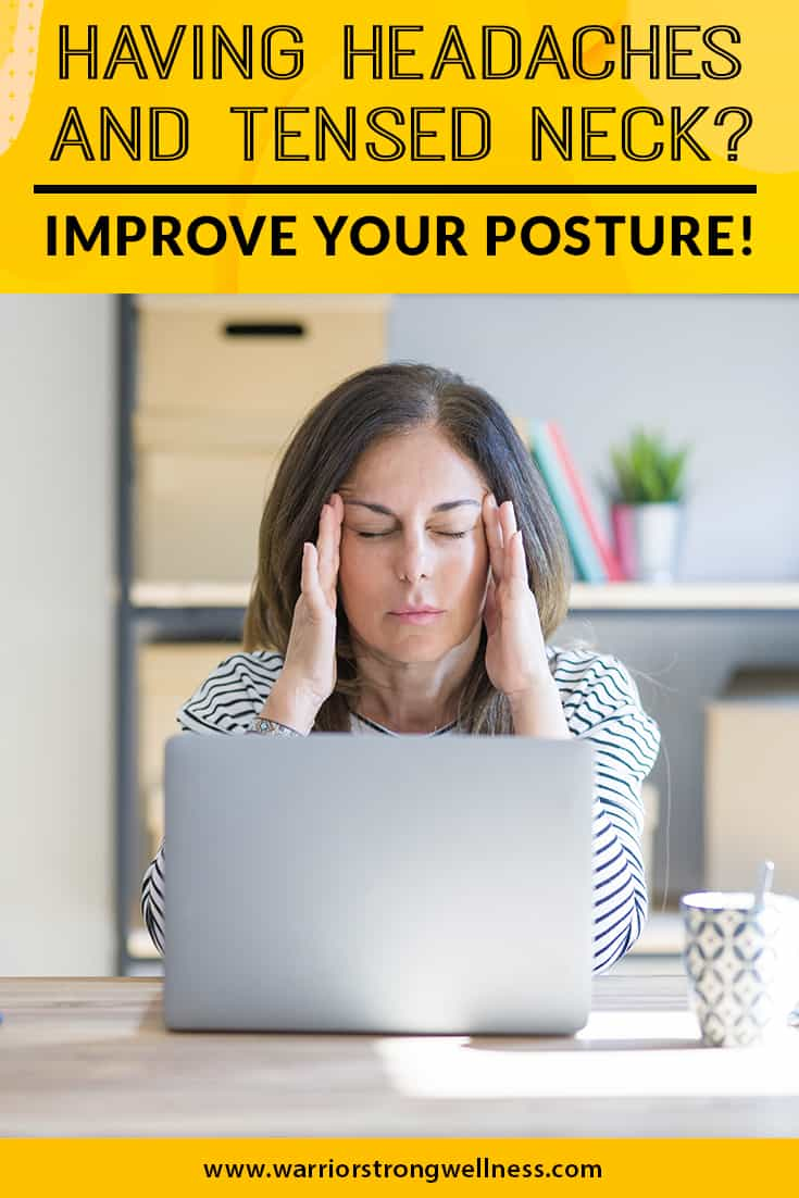 having-headaches-and-tensed-neck-improve-your-posture