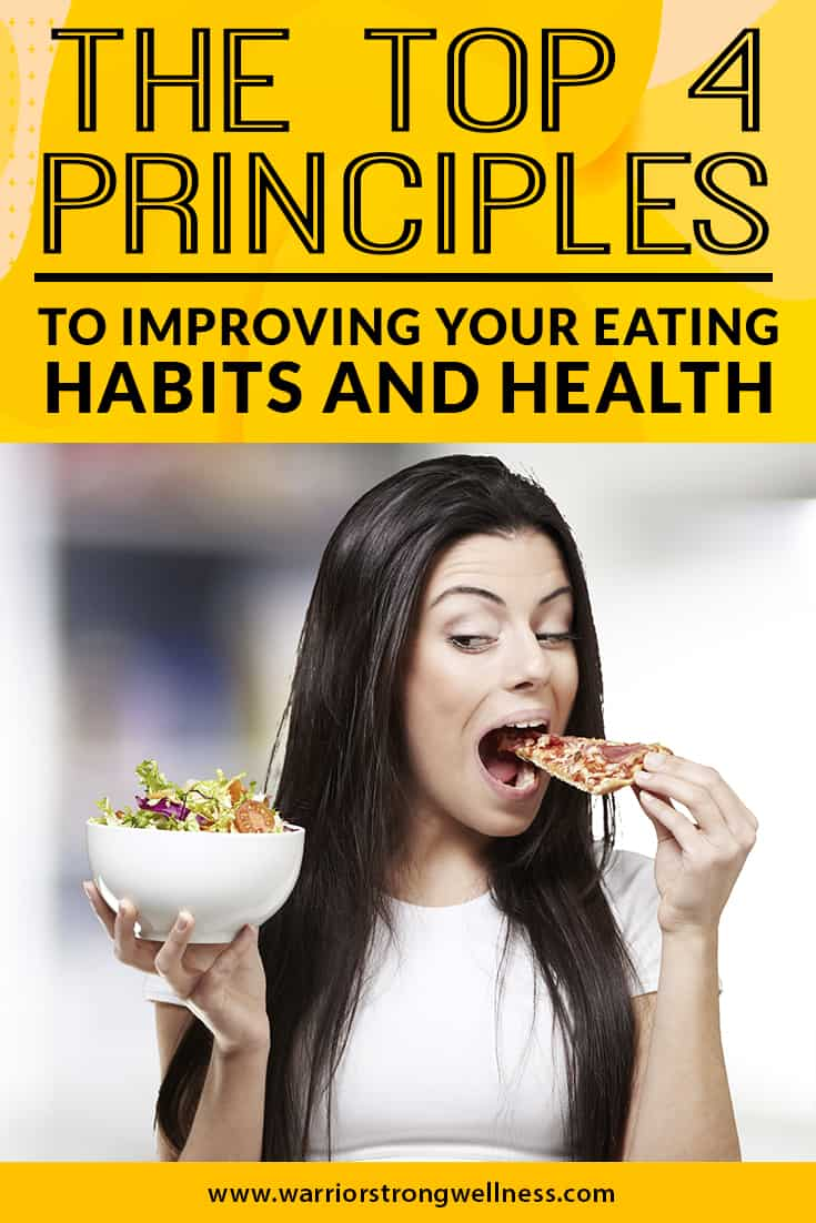 the-top-4-principles-to-improving-your-eating-habits-and-health
