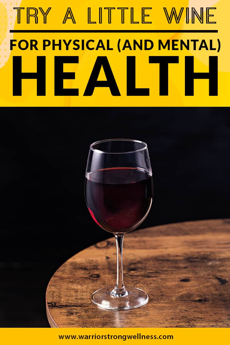 try-a-little-wine-for-physical-and-mental-health
