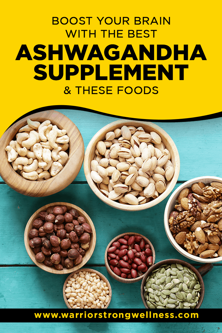 Boost Your Brain with the Best Ashwagandha Supplement & These Foods