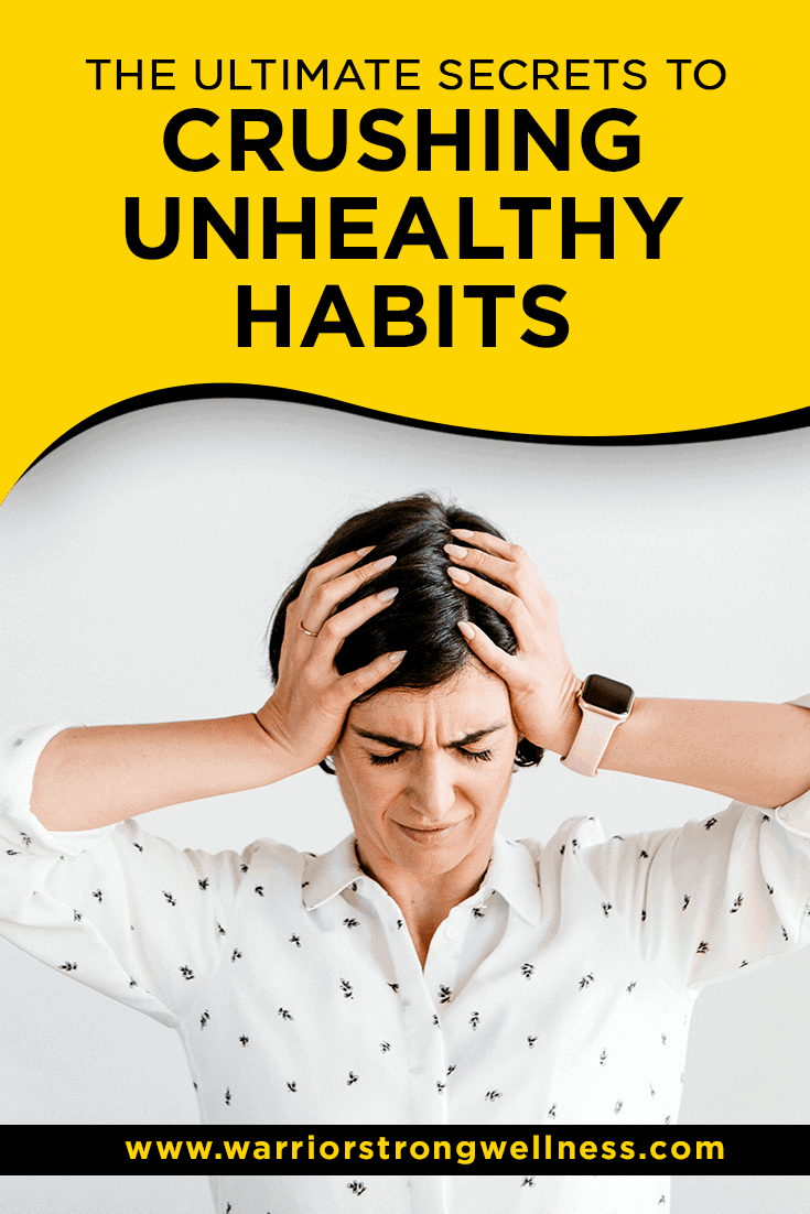Unhealthy Habits, WSL365 Course, Warrior Strong Lifestyle 365 Academy Course